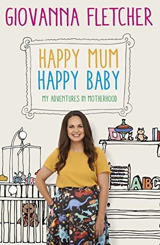 Happy mum happy baby my adventures into motherhood ebook happy mum happy baby my adventures into motherhood by fletcher giovanna fandeluxe Document