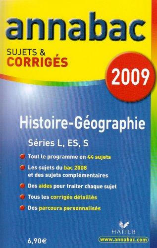 Histoire-Géographie séries L, ES, S : Sujets et corrigés