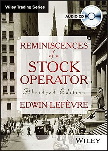 Reminiscences of a Stock Operator by Edwin Lef?vre (2004-11-01)