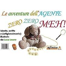 Le avventure dell'Agente Zero Zero Meh (ilMenestrello)