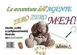 Image de Le avventure dell'Agente Zero Zero Meh