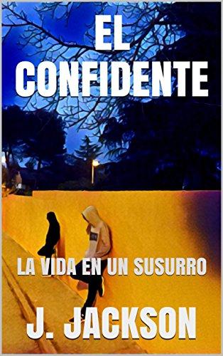 EL CONFIDENTE: LA VIDA EN UN SUSURRO (INSPECTOR nº 4)