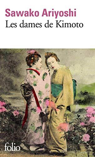 Les dames de Kimoto par Sawako Ariyoshi