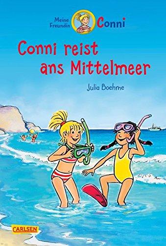 Preisvergleich Produktbild Conni-Erzählbände 5: Conni reist ans Mittelmeer (farbig illustriert)