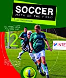 Soccer: Math on the Field (Math in Sports)