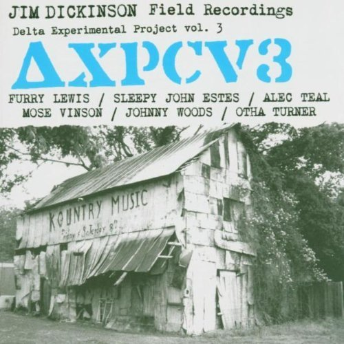 jim-dickinson-field-recordings-delta-3-by-delta-experimental-project-2003-11-11