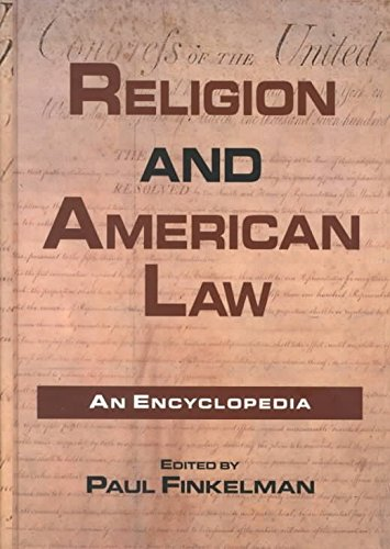 [(Religion and American Law : An Encyclopedia)] [Edited by Paul Finkelman] published on (March, 2000)