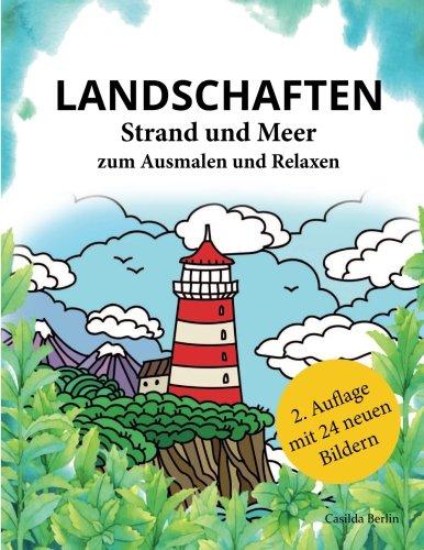 d und Meer zum Ausmalen und Relaxen: Malbuch für Erwachsene ()