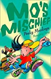 Pesky Monkeys (Mo's Mischief, Book 3)