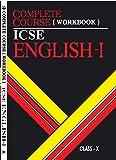 Complete Course Workbook English 1: ICSE Class 10