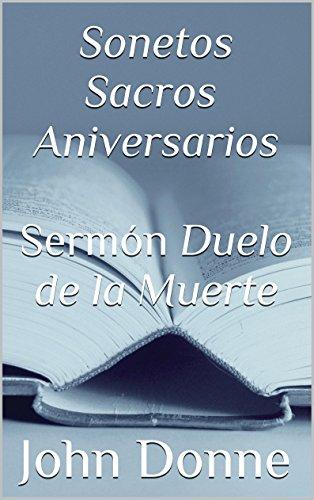 Sonetos Sacros  Aniversarios  Sermón Duelo de la Muerte