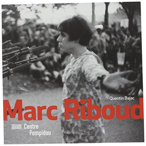 Marc Riboud | Monographies et Mouvements