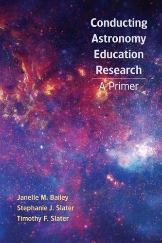 Astronomy Education Research: A Primer by Janelle M. Bailey (2010-09-01)