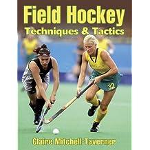 Field Hockey: Techniques and Tactics