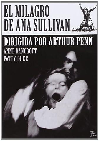 El Milagro de Ana Sullivan (The Miracle Worker) Arthur Penn.