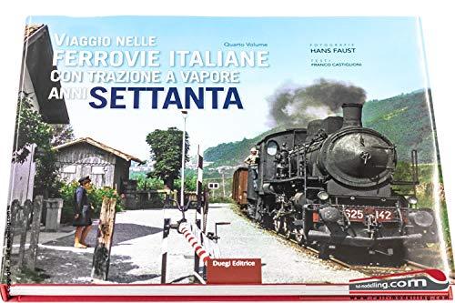 Viaggio nelle ferrovie italiane con trazione a vapore anni '70