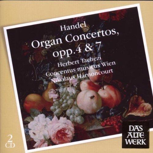 Orgelkonzerte Op.4 & 7