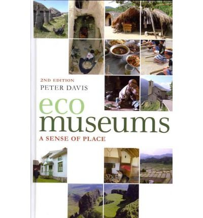 [Ecomuseums] A Sense of Place ] BY [Davis, Peter]Hardcover