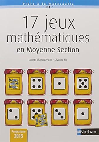 Method Mathematiques - 17 Jeux mathématiques en moyenne