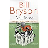 At Home: A short history of private life (Bryson, Band 3)