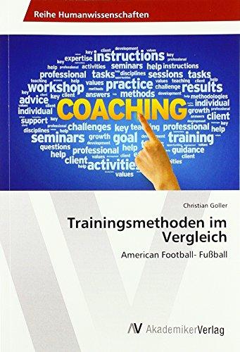 Trainingsmethoden im Vergleich: American Football- Fußball