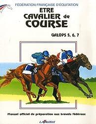 Etre Cavalier de Course - Galops 5 a 7