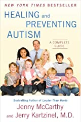 Healing and Preventing Autism: A Complete Guide Paperback