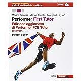 Performer. FCE tutor. Student's book. Con e-book. Con espansione online. Per le Scuole superiori