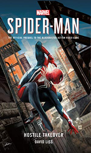 Marvel's Spider-Man: Hostile Takeover por David Liss