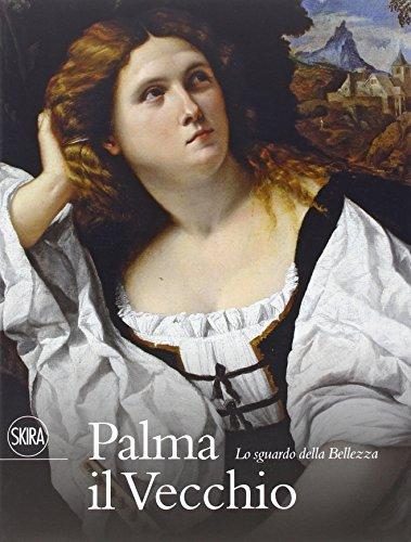 Palma il Vecchio. Ediz. illustrata (Cataloghi di arte antica)