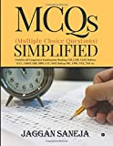MCQs (Multiple Choice Questions) Simplified: Useful for all Competition Examinations : Banking, CAT, CSAT, CLAT, Defence, G.I.C., GMAT, GRE, IBPS, L.I.C, MAT, Railway SSC, UPSC, UGC, XAT etc.