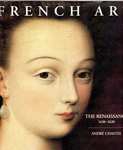 French Art: The Renaissance 1430-1620