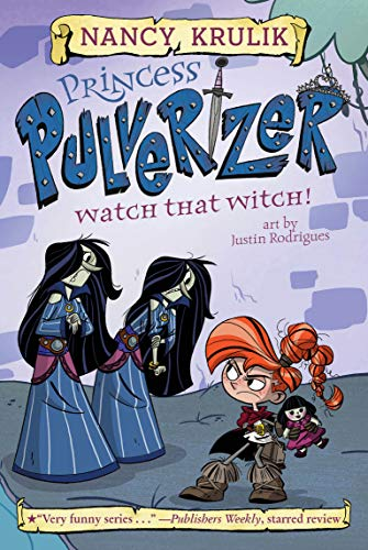 Watch That Witch! #5 (Princess Pulverizer, Band 5)