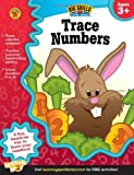 Trace Numbers, Ages 3 - 5 (Big Skills for Little Hands)