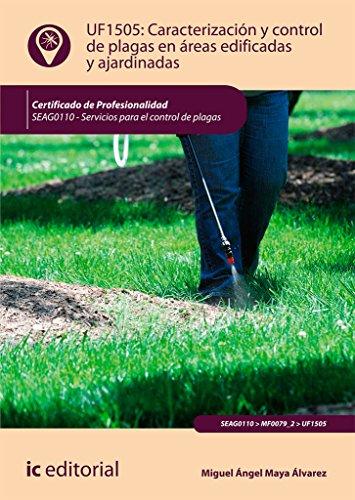 Caracterización y control de plagas en áreas edificadas y ajardinadas : servicios para el control de plagas