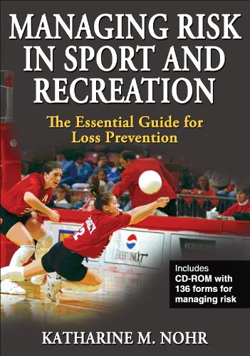 Managing Risk in Sport and Recreation: The Essential Guide for Loss Prevention (Book & CD Rom) por Katharine M. Nohr