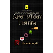 What Everyone Should Know About Super-efficient Learning (English Edition)