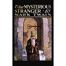 The Mysterious Stranger (Illustrated by N.C. Wyeth)