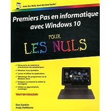 Premiers pas en informatique avec Windows 10 pour les Nuls