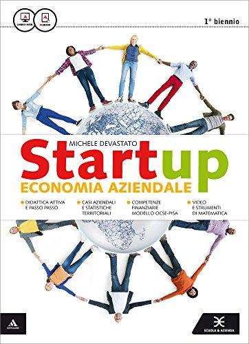 Startup. Vol. unico. Per gli Ist. tecnici e professionali. Con e-book. Con espansione online