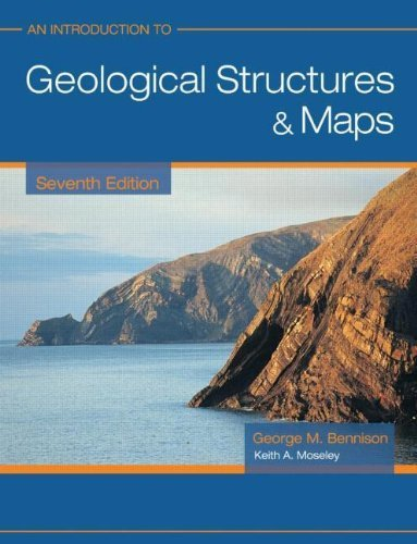 An Introduction to Geological Structures and Maps 7ed (Arnold Publication) 7th edition by Bennison, George, Moseley, Keith (2003) Paperback