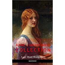 Anne of Green Gables Collection: Anne of Green Gables, Anne of the Island, and More Anne Shirley Books (EverGreen Classics) [Free Audiobook Links Included] (English Edition)