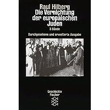 Die Vernichtung der europäischen Juden (3 Bände)