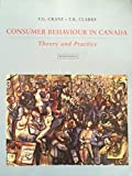 Consumer Behavior in Canada:; Theory and Practice