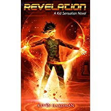 Revelation: A Kid Sensation Novel (Kid Sensation #4)