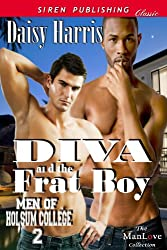 Diva and the Frat Boy [Men of Holsum College 2](Siren Publishing Classic ManLove)