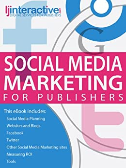 Social Media Marketing for Publishers (English Edition) von [Murray, Liz]