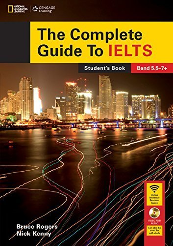 The Complete Guide To IELTS: Student's Book with DVD-ROM and access code for Intensive Revision Guide 1st edition by Rogers, Bruce, Kenny, Nick (2015) Paperback