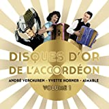 Best Divers Accordéons - Disques d'or de l'accordéon - Volume 1 : Review