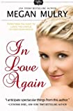 In Love Again (Unruly Royals) (Volume 3) by Megan Mulry (2013-11-20)